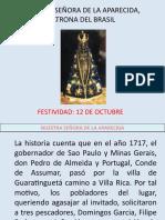 HISTORIA DE NUESTRA SEÑORA DE LA APARECIDA, PATRONA DEL BRASIL.pptx