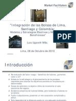 Integración de las Bolsas de Lima, Santiago y Colombia: