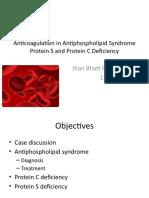 Anti Coagulation in Antiphospholipid Syndrome