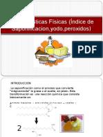 245900987-Caracteristicas-Fisicas-Indice-de-Saponificacion-Yodo-Peroxidos.pptx