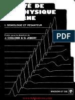 Traite de Geophysique Interne. 1. Sismologie et Pesanteur-Masson et C