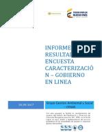 INFORME ENCUESTA CARACTERIZACION USUARIOS - GOBIERNO EN LINEA 2017