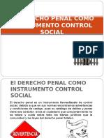 4 El DERECHO PENAL COMO INSTRUMENTO CONTROL SOCIAL (1)