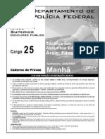 Prova para Polícia Federal - PF aplicada em 20 de Junho de 2004 para o cargo de Polícia Federal - Técnico em Assuntos Educacionais (Filosofia).pdf
