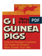 Uhl & Ensign - Gi Guinea Pigs - How The Pentagon Exposed Our Troops To Dangers Moreadly Than War - Agent Orange And Atomic Radiation (1980)