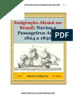 Resumo Imigração Alemã no Brasil Navios e Passageiros  Anos 1824 a 1830_2a ed