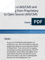 Selecting a LMS and Switching From a Proprietary to Open Source LMS, Clayton R. Wright
