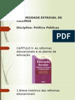 AS REFORMAS EDUCACIONAIS cap 2 libâneo.pptx