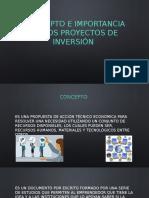 CONCEPTO E IMPORTANCIA DE LOS PROYECTOS de inversión.pptx