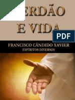 Chico Xavier - Perdão E Vida