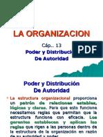 Administración - La organización, distribución de poder