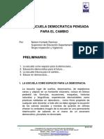 UNA ESCUELA DEMOCRATICA PENSADA PARA EL CAMBIO