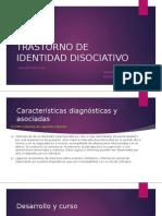 TRASTORNO DE IDENTIDAD DISOCIATIVO.pptx
