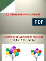 1.6 - DIFUSION EN POLIMEROS - 2020.ppt