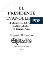 el presidente evangelista
