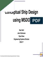 Conceptual Ship Design using MSDO