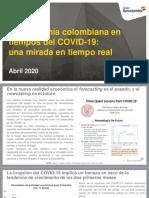 La Economía Colombiana en Tiempos Del COVID-19 - Una Mirada en Tiempo Real
