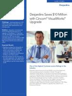 Insurance Giant Desjardins Saves $10 Million with Cincom® VisualWorks® Upgrade
