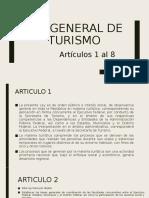 Ley general de turismo resumen de los articulos 1 al 8