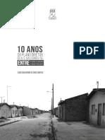 10 Anos Do Plano Diretor de N. S. Das Dores