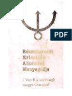 Jan Van Rijckenborgh-Rozsakereszt Krisztian Alkemiai Mennyegzoje