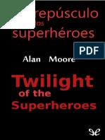 El_crepusculo_de_los_superheroes_Alan_Moore