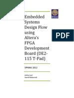 Embedded Systems Design Flow Using Altera's FPGA Development Board (DE2-115 T-Pad)