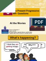 ING-1.- Unit. 8- The Present Progressive Wh-Questions