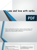 Like and love with verbs