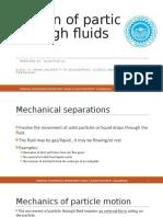 Motion of particles through fluids