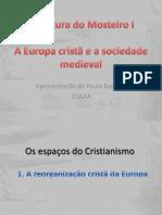 Europa Cristã - Sociedade Medieval