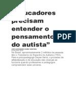 Austismo Educadores precisam entender o pensamento do autista