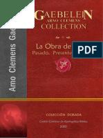 La Obra de Cristo, Pasado, Presente, y Futuro - Arno C. Gaebelein