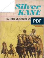 EL TREN DE CRISTO VALLEY - SILVER KANE