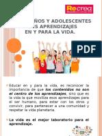 LOS NIÑOS Y ADOLESCENTES Y SUS APRENDIZAJES EN Y PARA LA VIDA (1).pptx