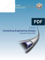 Cementing Engineering Design Calculations Made Easy