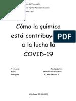 Ensayo sobre como la química está contribuyendo a lucha del COVID-19.docx