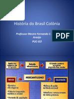História do Brasil Colônia - SEMI.ppt