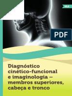 Diagnóstico Cinético-funcional e Imaginologia - membros superiores, cabeça e tronco. WINDSON, Lao-Tsé Munhoz.pdf