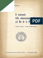 Il centenario della colonizzazione valdese nel Rio de la Plata; visione storica, visita del moderatore