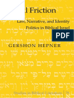 Gershon Hepner, Legal Friction Law, Narrative, and Identity Politics in Ancient Israel (2010)