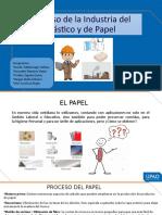 Proceso de la industria del plastico y papel