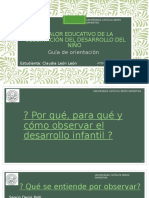 El VALOR EDUCATIVO DE LA OBSERVACIÓN DEL DESARROLLO