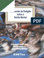 Influências da Religião sobre a Saúde Mental - Francisco Lotufo Neto