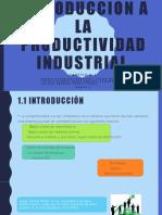 INTRODUCCION A LA PRODUCTIVIDAD INDUSTRIAL (1)