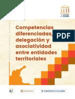 El estado del Estado - 05 Competencias diferenciadas, delegación y asociatividad entre entidades territoriales. Agosto 2018
