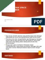 Topik 6 Perawatan Space Maintainer