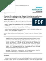 Structure Determination of Beta Glucans From Ganoderma Lucidum With MALDI