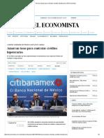 Amarran tasas para contratar créditos hipotecarios _ El Economista