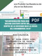 """""""Desinformación para debilitar la brecha existente entre ideologías dentro de la sociedad bajo la crisis del coronavirus 2020"""""""
